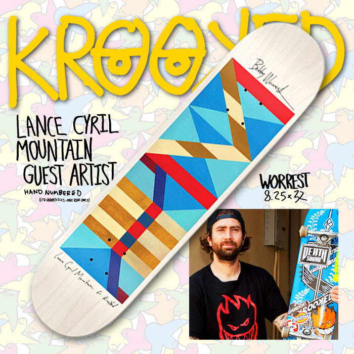 KROOKED デッキ WORREST  8.25 x 32 LANCE CYRIL MOUNTAIN GUEST ARTIST 【クルキッド デッキ 】【スケボー スケートボード】【数量限定】【日本正規品】【送料無料】