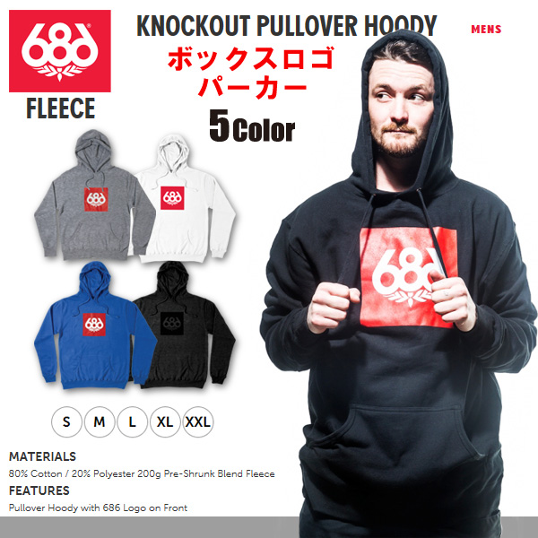 686 パーカー KNOCK-OUT PULLOVER HOODY 【日本正規品】