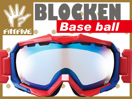 FATFIVE ゴーグル BLOCKEN ブロッケン BASE BALL BLUE MIRROR CLEAR BASE【日本正規品】